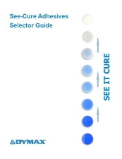 Dymax See-Cure Selector Guide